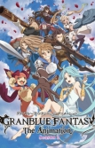 Granblue Fantasy: The Animation 2